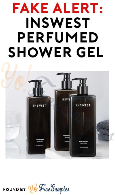 FAKE ALERT: INSWEST Perfumed Shower Gel