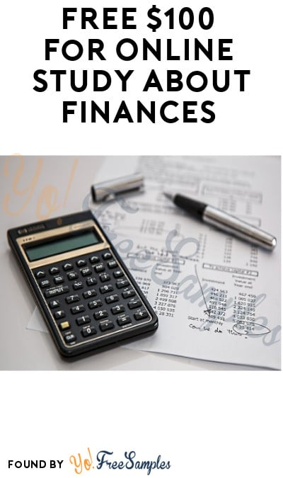 FREE $100 for Online study about Finances (Must Apply)