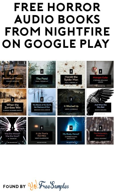 35 FREE Horror Audio Books from Nightfire on Google Play (App Required)