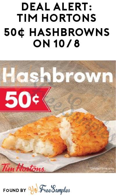 DEAL ALERT: Tim Hortons 50¢ Hashbrowns On 10/8