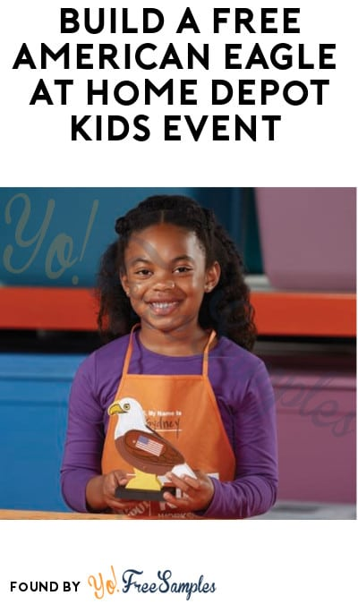 FREE American Eagle at Home Depot Kids Event (Must Register)