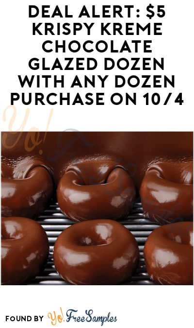 DEAL ALERT: $5 Krispy Kreme Chocolate Glazed Dozen with Any Dozen Purchase on 10/4 (Rewards Members Only + Coupon Required)