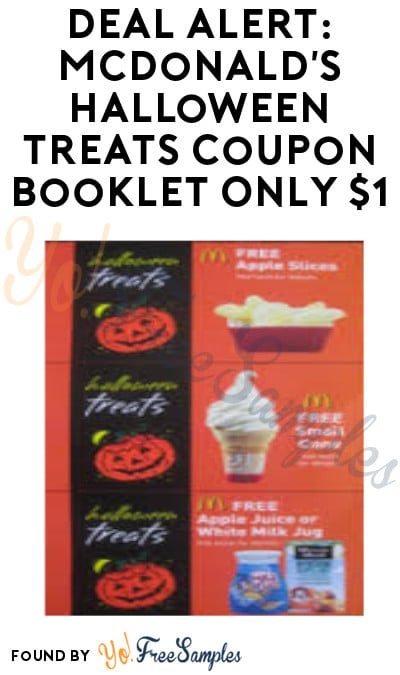 DEAL ALERT: McDonald's Halloween Treats Coupon Booklet Only $1 (Select Stores)