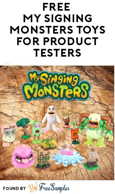 2 FREE My Singing Monsters Toys for Product Testers (Must Apply)
