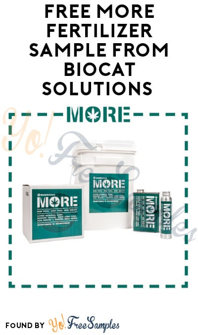 FREE MORE Fertilizer Sample from BioCat Solutions