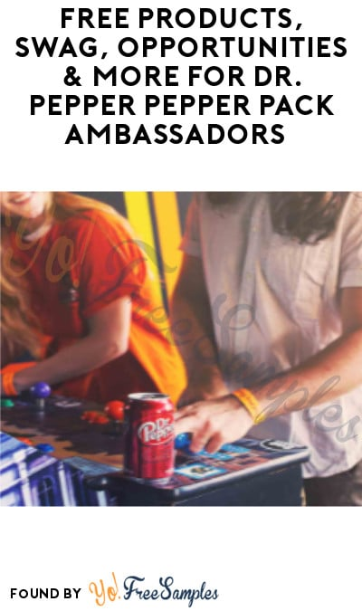 FREE Products, Swag, Opportunities & More for Dr. Pepper Pepper Pack Ambassadors (Must Apply)