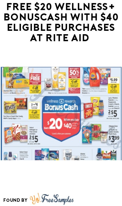 FREE $20 Wellness+ BonusCash with $40 Eligible Purchases at Rite Aid (In-Stores Only)