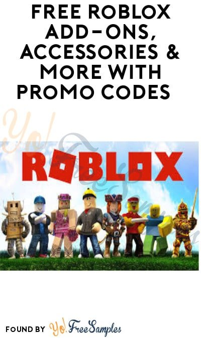 FREE Roblox Add-Ons, Accessories & More with Promo Codes