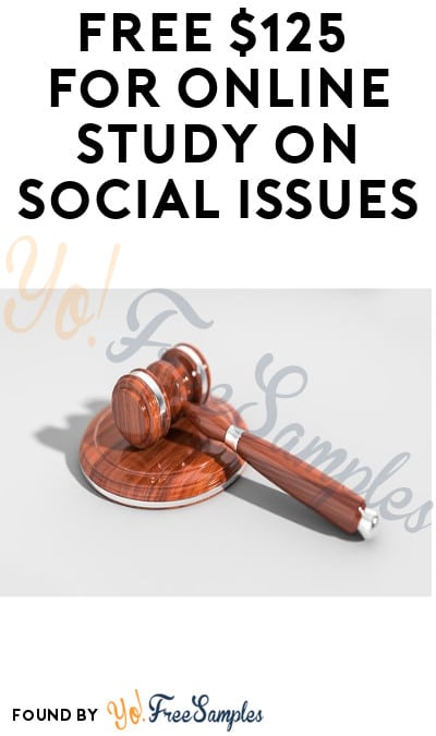 FREE $125 for Online Study on Social Issues (Must Apply)