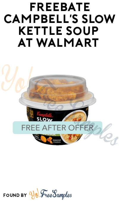 FREEBATE Campbell's Slow Kettle Soup at Walmart (Ibotta Required)