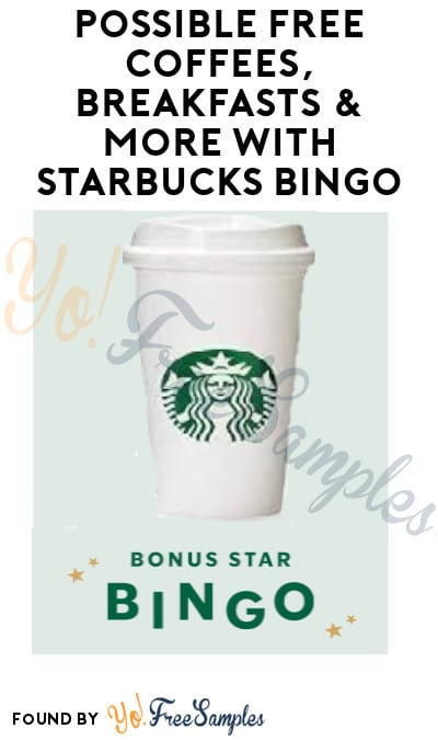 Possible FREE Coffees, Breakfasts & More with Starbucks Bingo (Select Rewards Members Only)