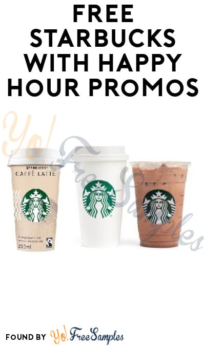 FREE Starbucks Buy One Get One Free with Happy Hour Promo (App Required)