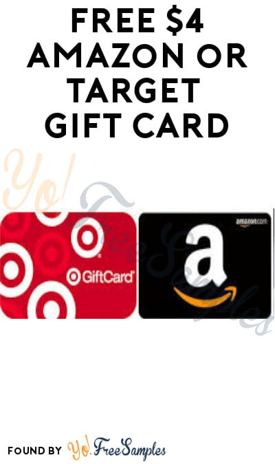 FREE $4 Amazon or Target Gift Card (Survey Required)