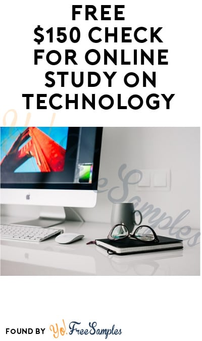 FREE $150 Check for Online Study on Technology (Must Apply)