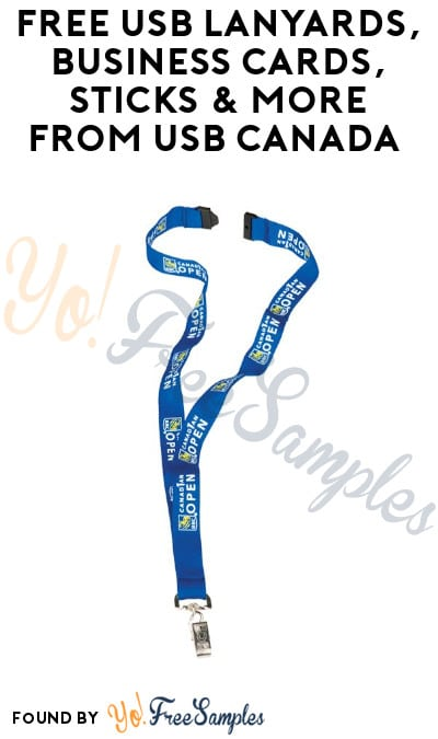 FREE USB Lanyards, Business Cards, Sticks & More from USB Canada (Company Name Required)