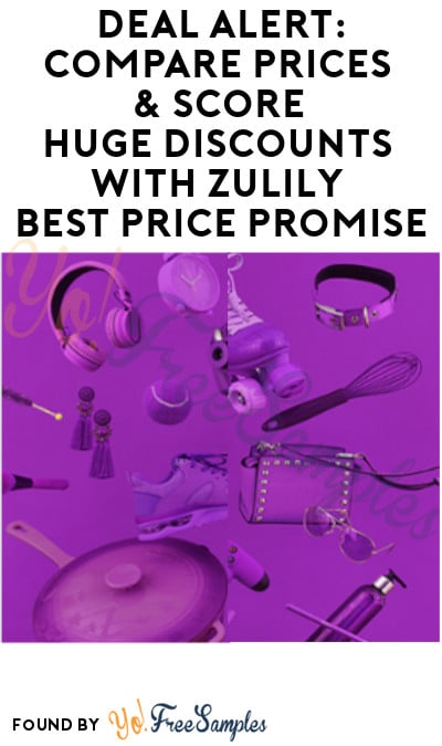 DEAL ALERT: Compare Prices & Score Huge Discounts with Zulily Best Price Promise (Signup Required)