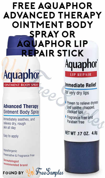 FREE Aquaphor Advanced Therapy Ointment Body Spray or Aquaphor Lip Repair Stick From Dr. Oz At 12PM EST / 11AM CST / 9AM PST On 10/22