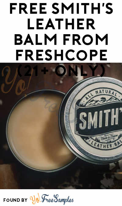 FREE Smith's Leather Balm From FreshCope (21+ Only)
