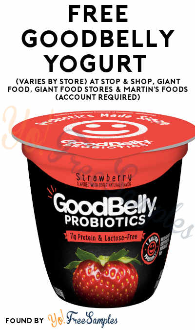 FREE GoodBelly Yogurt (Varies By Store) At Stop & Shop, Giant Food, Giant Food Stores & Martin's Foods (Account Required)