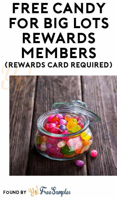 FREE Candy Box for Big Lots Rewards Members (Rewards Card Required)