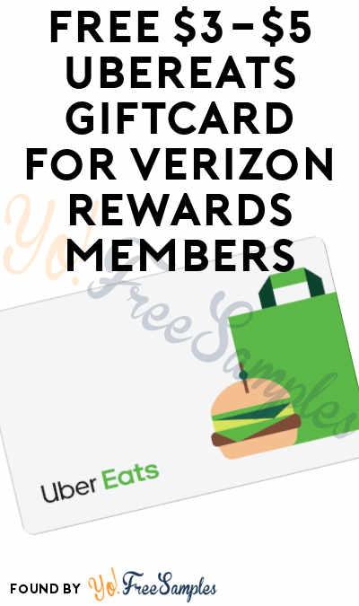 FREE $3-$5 UberEats Giftcard For Verizon Rewards Members