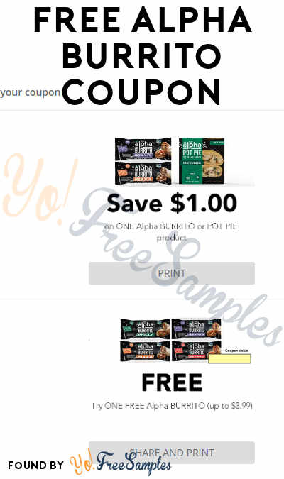 FREE Alpha Burrito Full-Size Printable Coupon (Sharing Required)