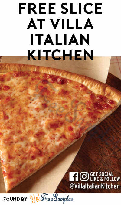 FREE Neapolitan Cheese Pizza Slice At Villa Italian Kitchen Stores On 10/15