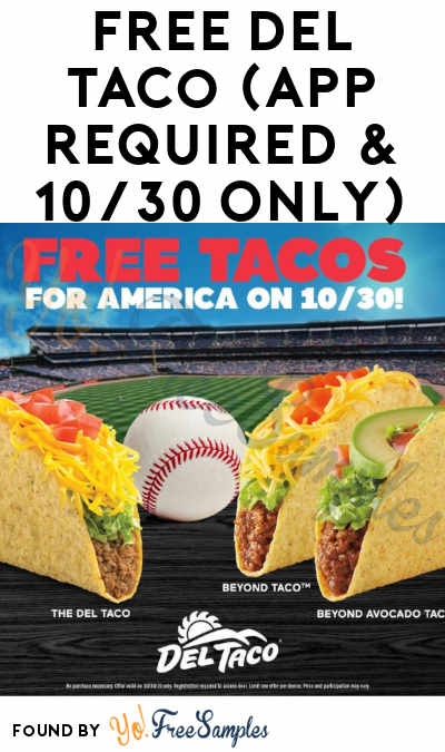 FREE Del Taco (App Required & 10/30 Only)