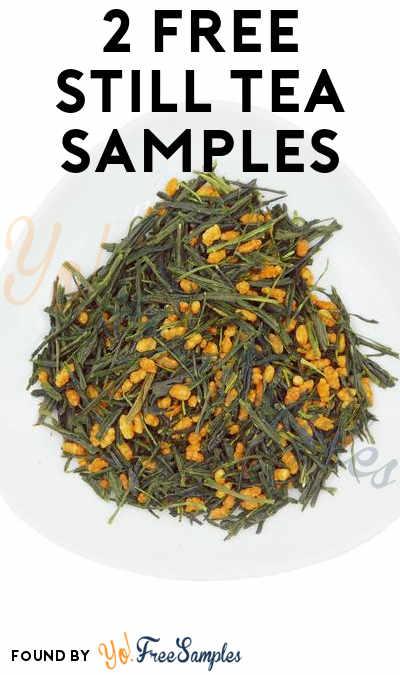 2 FREE Still Tea Samples