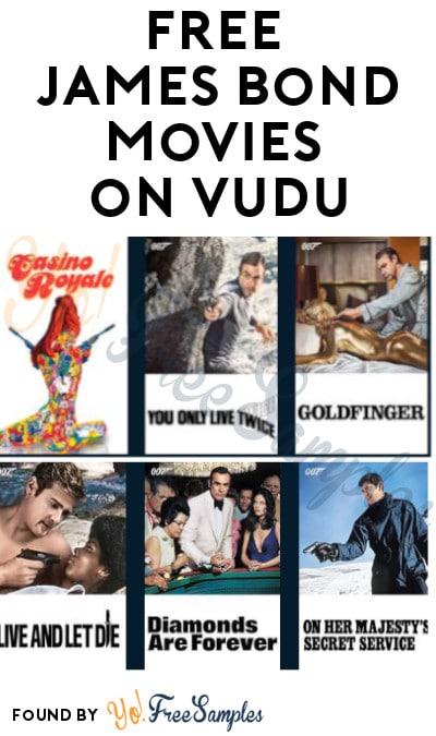 FREE James Bond Movies on Vudu (With Ads)