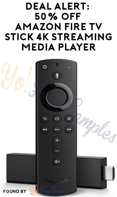 DEAL ALERT: 50% Off Amazon Fire TV Stick 4K Streaming Media Player (Select Accounts)
