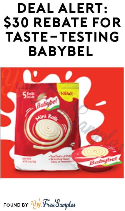 DEAL ALERT: $30 Rebate for Taste-Testing Babybel (Must Apply)