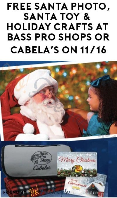 FREE Santa Photo, Toys & Holiday Crafts at Bass Pro Shops or Cabela's on 11/16