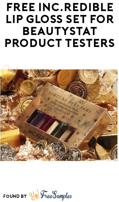 FREE INC.redible Lip Gloss Set for BeautyStat Product Testers  (Instagram Required + Must Apply)