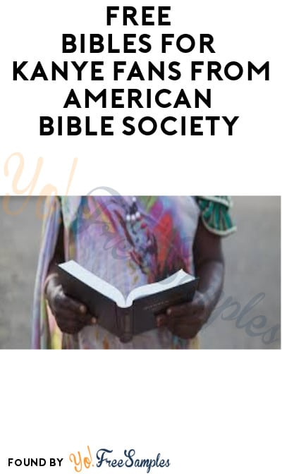 FREE Bibles for Kanye Fans from American Bible Society