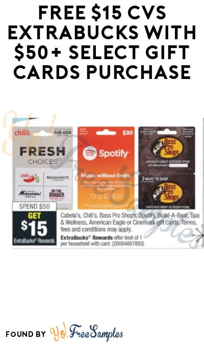 FREE $15 CVS ExtraBucks with $50+ Select Gift Cards Purchase