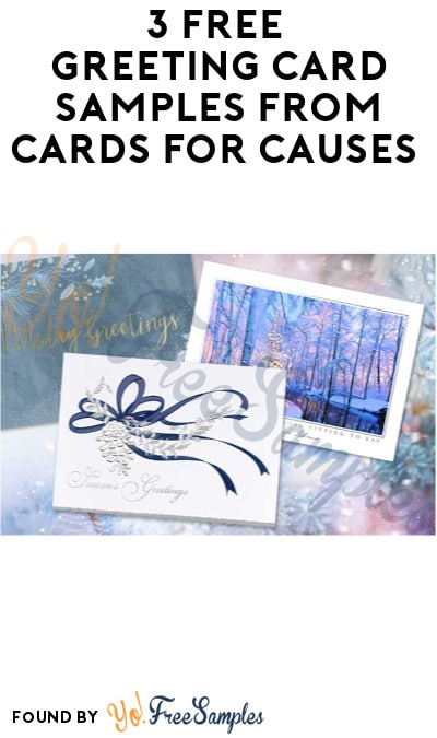 3 FREE Greeting Card Samples from Cards for Causes
