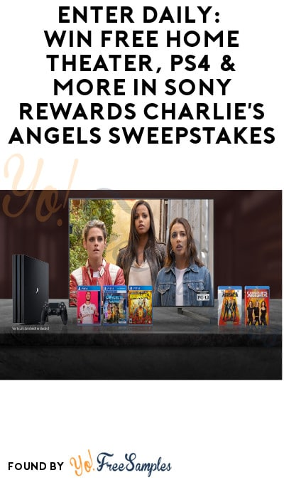 Enter Daily: Win FREE Home Theater, PS4 & More in Sony Rewards Charlie's Angels Sweepstakes