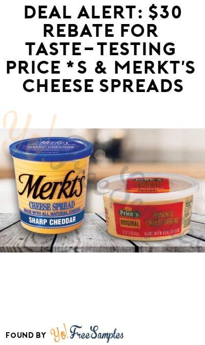 DEAL ALERT: $30 Rebate for Taste-Testing Price*s & Merkt's Cheese Spreads (Must Apply)