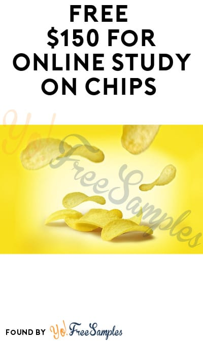FREE $150 for Online Study on Chips (Must Apply)