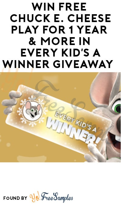 Win FREE Chuck E. Cheese Play for 1 Year & More in Every Kid's A Winner Giveaway