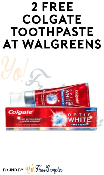 2 FREE Colgate Toothpastes at Walgreens (Rewards Card & Coupon Required)