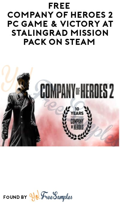 FREE Company of Heroes 2 PC Game & Victory at Stalingrad Mission Pack on Steam (Account Required)