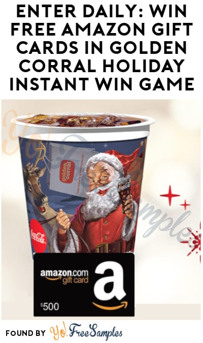 Enter Daily: Win FREE Amazon Gift Cards in Golden Corral Holiday Instant Win Game