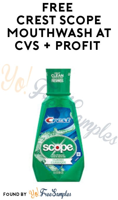 Ends Today 11/16: FREE Crest Scope Mouthwash at CVS + Profit (App Required)
