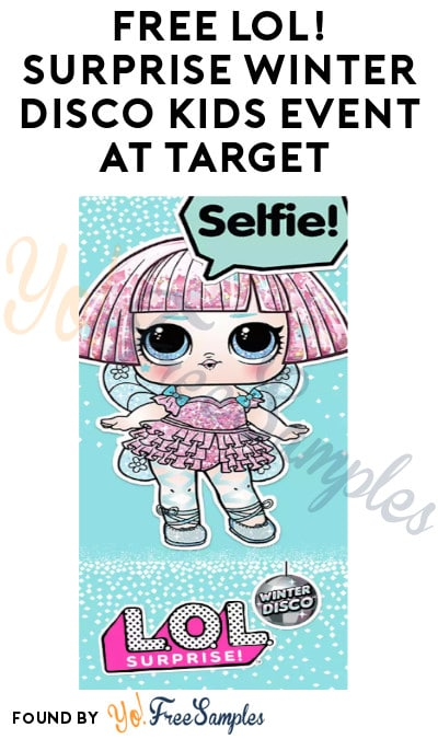 FREE LOL! Surprise Winter Disco Kids Event at Target