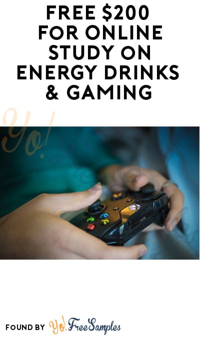 FREE $200 for Online Study on Energy Drinks & Gaming (Must Apply)