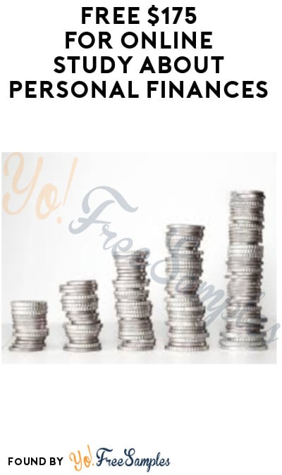 FREE $175 for Online Study about Personal Finances (Must Apply)