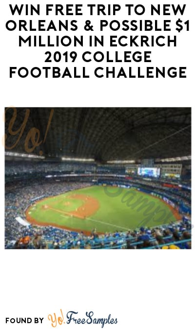 Enter Daily: Win FREE Trip to New Orleans & Possible $1 Million in Eckrich 2019 College Football Challenge