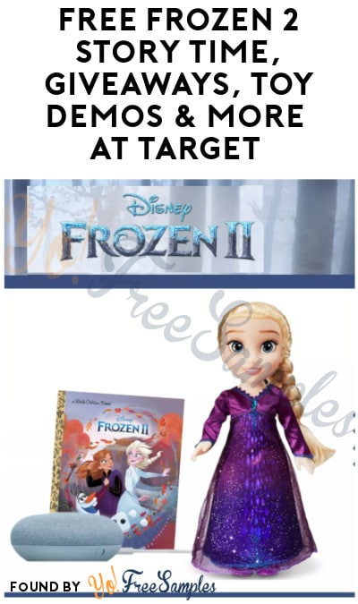 FREE Frozen 2 Story Time, Giveaways, Toy Demos & More at Target